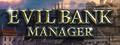 Evil Bank Manager-game