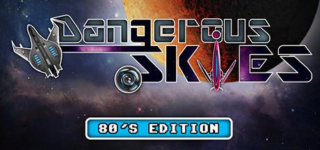Dangerous Skies 80's edition cover art