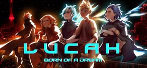 Lucah: Born of a Dream cover art