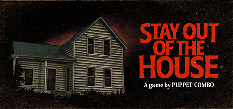 Stay Out of the House on Steam