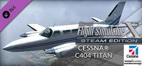 FSX Steam Edition: Cessna® C404 Titan Add-On