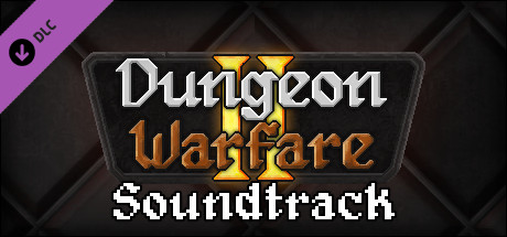 Dungeon Warfare 2 Soundtrack