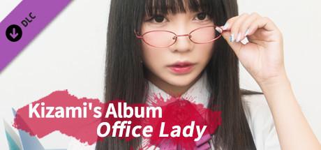Kizami's album - Office Lady