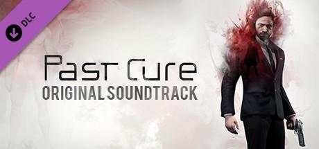 Past Cure - Soundtrack