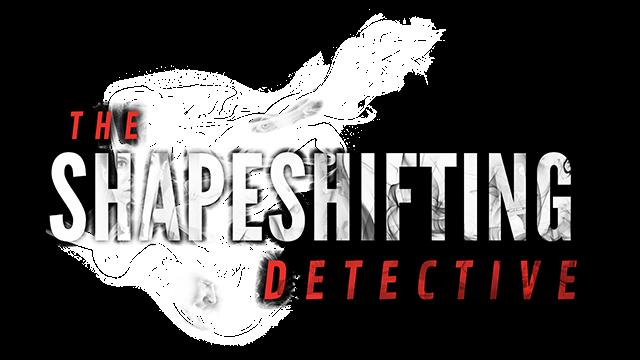 The Shapeshifting Detective - Steam Backlog