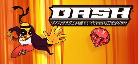 DASH: Danger Action Speed Heroes cover art