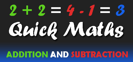 Quick Maths: addition and subtraction