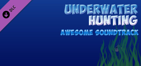 Underwater hunting Awesome Soundtrack