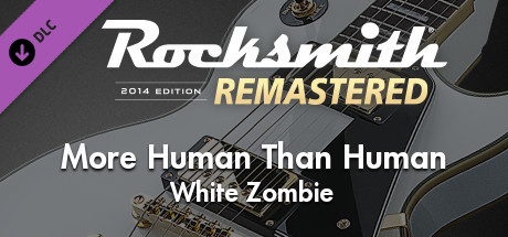 """Rocksmith® 2014 Edition – Remastered – White Zombie – """"More Human Than Human"""""""