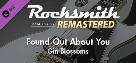 "Rocksmith® 2014 Edition – Remastered – Gin Blossoms – ""Found Out About You"""
