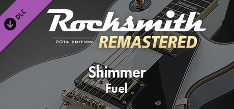 """Rocksmith® 2014 Edition – Remastered – Fuel – """"Shimmer"""""""