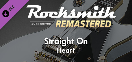 "Rocksmith® 2014 Edition – Remastered – Heart – ""Straight On"""