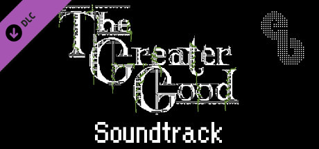 The Greater Good - Soundtrack