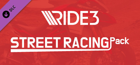 RIDE 3 - Street Racing Pack