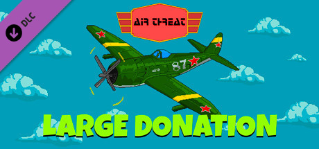 Air Threat - Large Donation