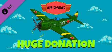 Air Threat - Huge Donation