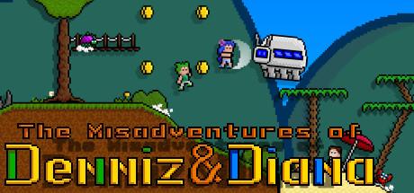 The Misadventures of Denniz & Diana