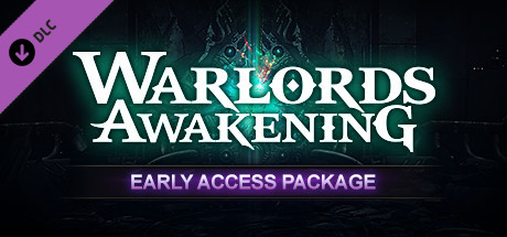 Warlords Awakening Early Access Package (DLC)