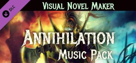Visual Novel Maker - Annihilation Music Pack