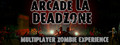 Arcade LA Deadzone-game