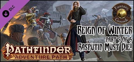 Fantasy Grounds - Pathfinder RPG - Reign of Winter AP 5: Rasputin Must Die! (PFRPG)