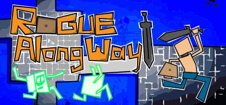 Rogue Along Way