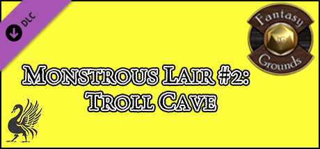 Fantasy Grounds - Monstrous Lair #2: Troll Cave (Any Ruleset)