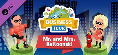 Купить Business tour. Crazy Heroes: Mr. and Mrs. Balloonski (DLC)