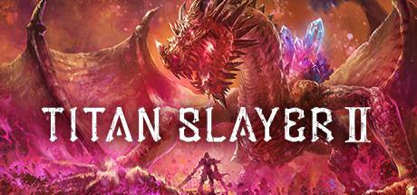 TITAN SLAYER Ⅱ