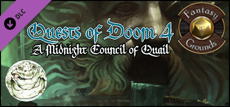Fantasy Grounds - Quests of Doom 4: A Midnight Council of Quail (5E)