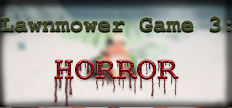 Lawnmower Game 3: Horror cover art