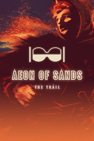 Aeon of Sands - The Trail poster image on Steam Backlog