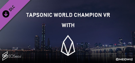 TapSonic World Champion VR with EOS