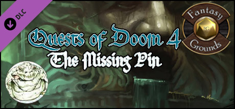 Fantasy Grounds - Quests of Doom 4: The Missing Pin (5E)