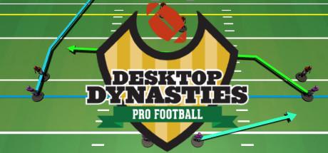 Desktop Dynasties: Pro Football