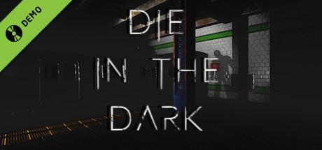 Die In The Dark Demo