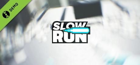 Slow And Run Demo