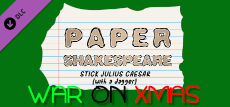 Paper Shakespeare: Stick Julius Caesar: War on Xmas