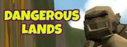 Dangerous Lands - Magic and RPG