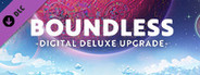 Boundless - Deluxe Edition Upgrade