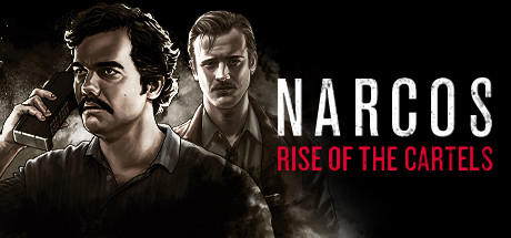 Narcos: Rise of the Cartels cover art