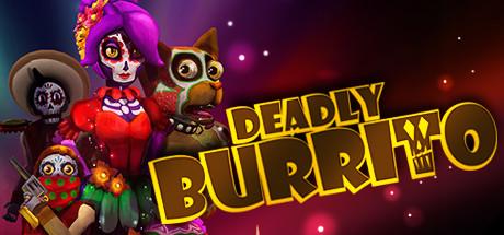 Deadly Burrito