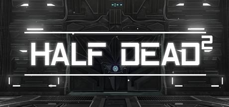 HALF DEAD 2 Capa
