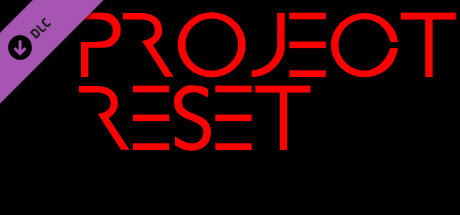 Project Reset - Soundtrack