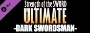 Strength of the Sword ULTIMATE - Dark Swordsman