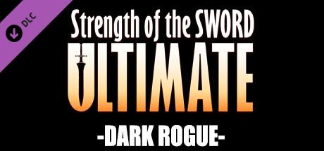 Купить Strength of the Sword ULTIMATE - Dark Rogue (DLC)