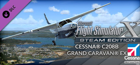 FSX Steam Edition: Cessna® C208B Grand Caravan® EX Add-On on Steam