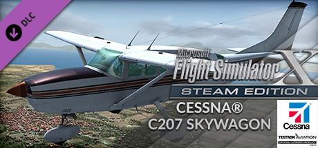 FSX Steam Edition: Cessna® C207 Skywagon Add-On
