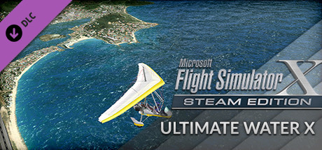 FSX Steam Edition: Ultimate Water X Add-On