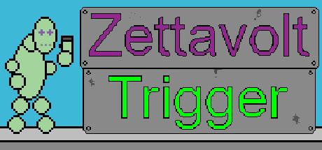 Zettavolt Trigger